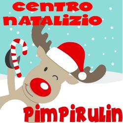Centro Natalizio PIMPIRULIN 27-28 dicembre 2018 e  2-4 gennaio 2019